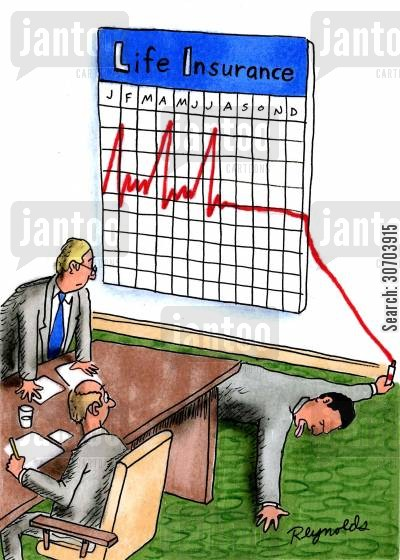 flat line cartoon humor: Life insurance chart