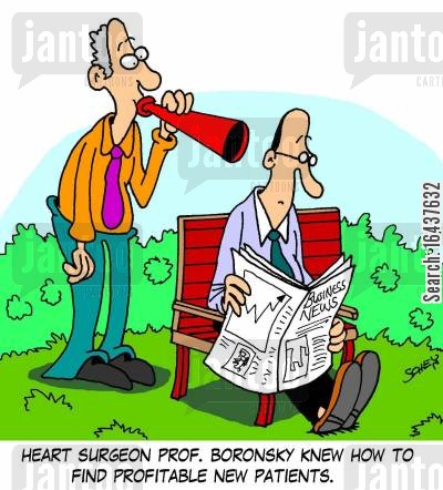 heart surgeons cartoon humor: Heart surgeon Prof. Boronsky knew how to find profitable new patients.