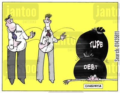 tupe cartoon humor: Consortia set to take over debts?
