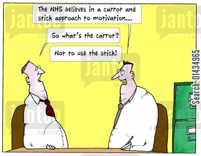political involvement cartoon humor: 'The NHS believes in a carrot and stick approach to motivation...'