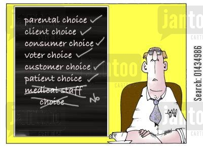 medical staff cartoon humor: Choice in the NHS