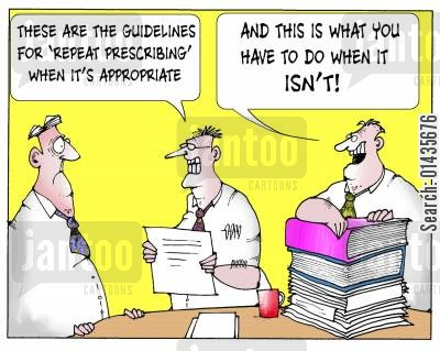 pharmaceutical cartoon humor: 'These are the guidelines for 'repeat prescribing' when it's appropriate.'