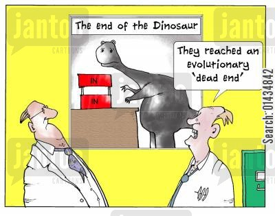 dead end cartoon humor: 'The reached an evolutionary 'dead end'.'