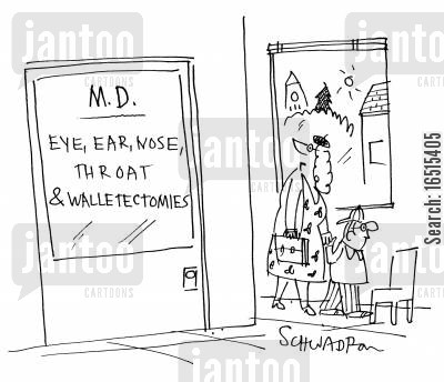 private practises cartoon humor: Eye, ear, nose, throat & Walletectomies