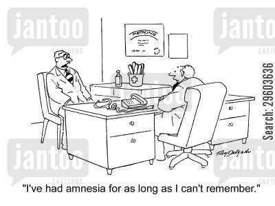 amnesia cartoon humor: 'I've had amnesia for as long as I can't remember.'