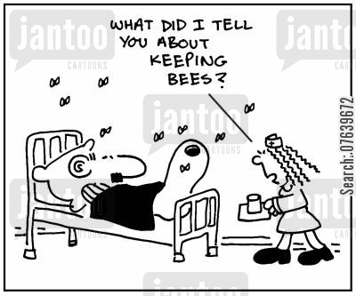 allergic reactions cartoon humor: 'What did I tell you about keeping bees?'