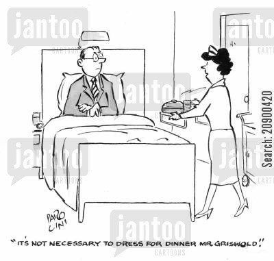 dinner jacket cartoon humor: 'It's not necessary to dress for dinner, Mr. Griswold.'