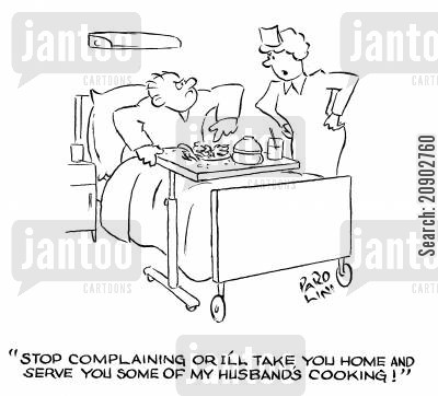 bad cooking cartoon humor: 'Stop complaining or I'll take you home and serve you some of my husband's cooking!'