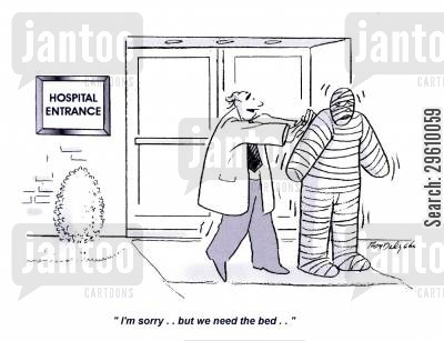 patient cartoon humor: 'I'm sorry.. but we need the bed..'