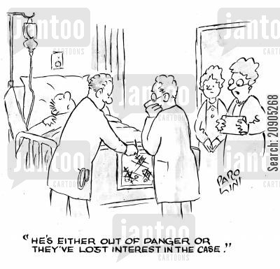 out of danger cartoon humor: 'He's either out of danger or they've lost interest in the case.' (doctors playing noughts and crosses on the medical chart.)