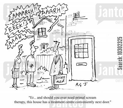 primal scream therapy cartoon humor: 'Er, and should you ever need primal scream therapy, this house has a treatment centre conveniently next door.'