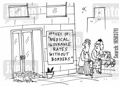 office block cartoon humor: Offices of: 'Medical insurance rates without borders'.