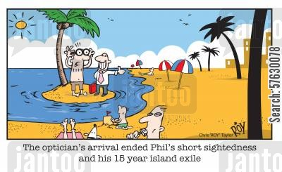 desert island cartoon humor: The optician's arrival ended Phil's short sightedness and his 15 year island exile.