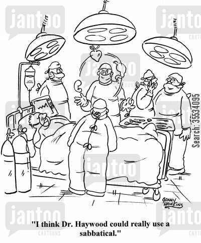 burnout cartoon humor: Nurse about surgeon juggling organs: 'I think Dr. Haywood could really use a sabbatical.'