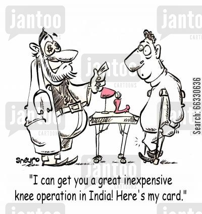 private health care cartoon humor: I can get you a great inexpensive knee operation in India! Here's my card.