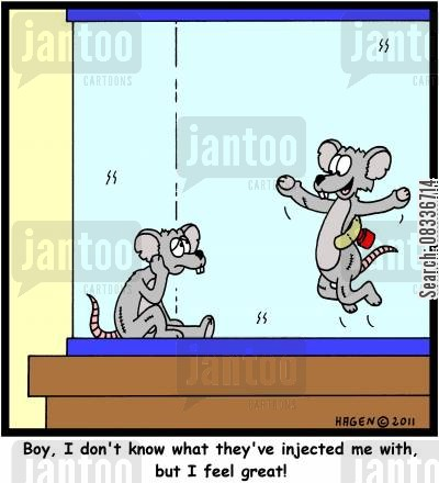 medecine cartoon humor: 'Boy, I don't know what they've injected me with, but I feel great!'