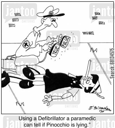 emt cartoon humor: Using a Defibrillator a paramedic can tell if Pinocchio is lying.