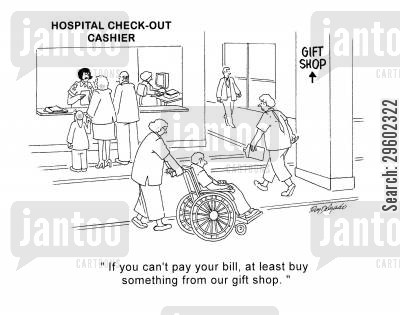 gift shop cartoon humor: 'If you can't pay your bill, at least buy something from our gift shop.'