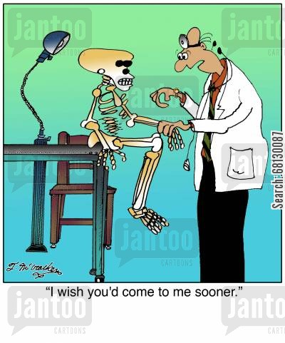 doctor cartoon humor: I wish you'd come to me sooner.