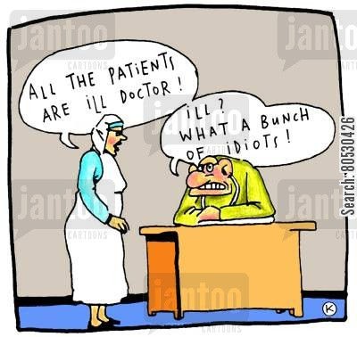 diseased cartoon humor: 'All the patients are ill doctor!'
