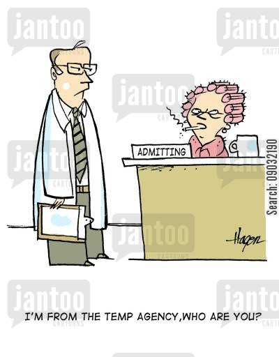 intern cartoon humor: 'I'm from the temp agency, who are you?'