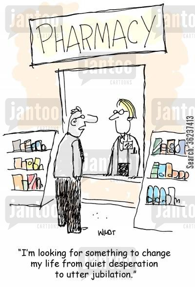 jubilant cartoon humor: 'I'm looking for something to change my life from quiet desperation to utter jubilation.'