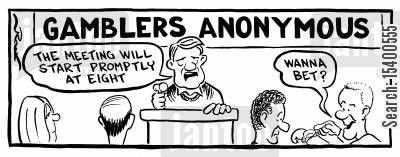 bet cartoon humor: Gamblers Anonymous