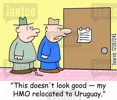 health organizations cartoon humor: 'This doesn't look good -- my HMO relocated to Uruguay.'