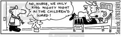 hospital ward cartoon humor: 'Nurse we only kiss nighty night in the childrens' ward.'