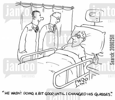 recover cartoon humor: 'He wasn't doing a bit good, until I changed his glasses.'