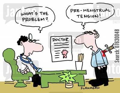 pre-menstrual tension cartoon humor: What's the problem? Pre-menstrual tension! (man has knife in his back).