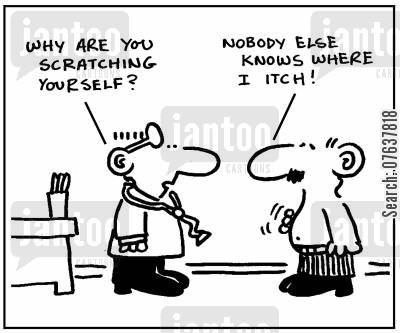 skin rashes cartoon humor: 'Why are you scratching yourself?'