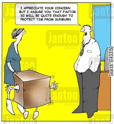 personal data cartoon humor: I appreciate your concern but I assure you that factor 30 will be quite enough to protect Tim from sunburn.