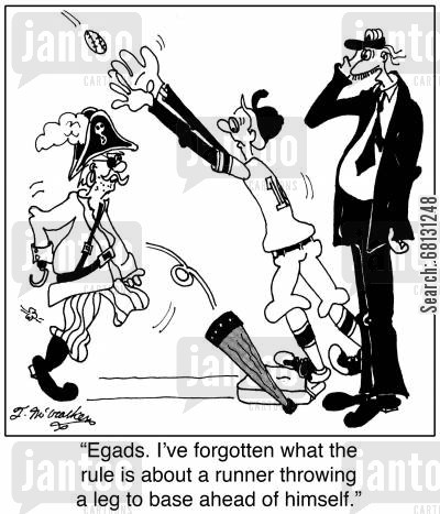 prosthesis cartoon humor: Egads. I've forgotten what the rule is about a runner throwing a leg to base ahead of himself.
