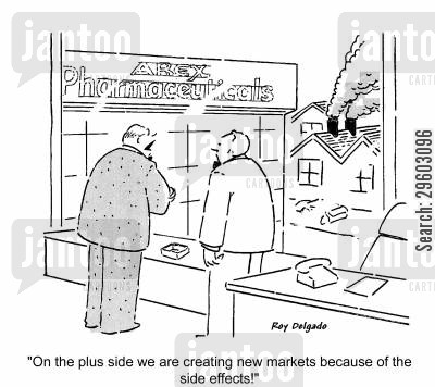 pharmacist cartoon humor: 'On the plus side we are creating new markets because of the side effects!'