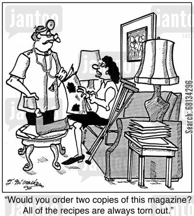 doctors waiting room cartoon humor: 'Would you order two copies of this magazine? All of the recipes are always torn out.'
