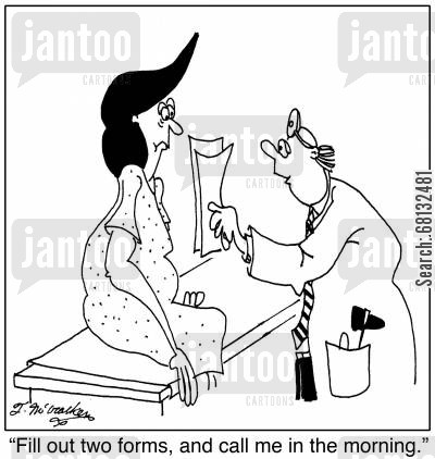 health insurances cartoon humor: 'Fill out two forms, and call me in the morning.'