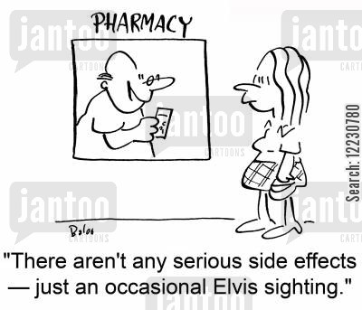 elvis sightings cartoon humor: There aren't any serious side effects — just an occasional Elvis sighting.
