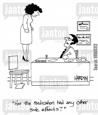 anti-gravity cartoon humor: 'Has the medication had any other side effects?'