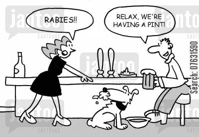 rabid dogs cartoon humor: Woman pointing at dog with white froth round his mouth - Rabies!! Relax, we're having a pint!