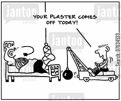 plasters cartoon humor: Your plaster comes off today!