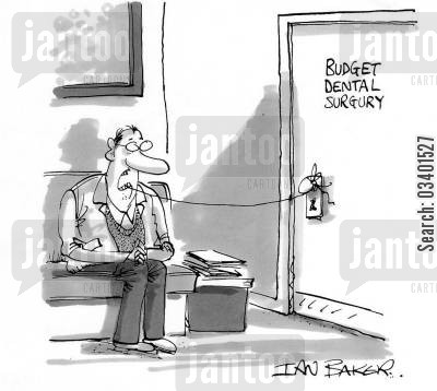 dentists bills cartoon humor: Budget Dental Surgery.
