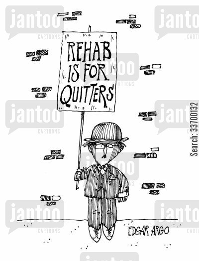 drug problems cartoon humor: Rehab is for quitters.