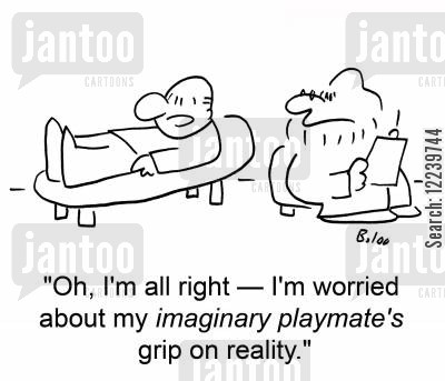 counseller cartoon humor: 'Oh, I'm all right -- I'm worried about my imaginary playmate's grip on reality.'