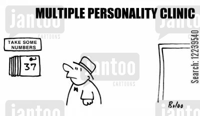 multiple personality cartoon humor: Multiple Personality Clinic: Take Some Numbers.