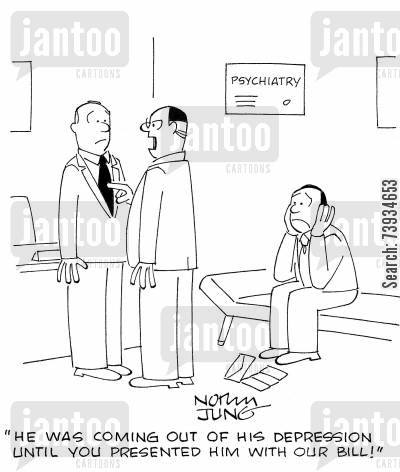 medical expense cartoon humor: 'He was coming out of his depression until you presented him with our bill!'