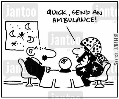 gypsey cartoon humor: 'Quick, send an ambulance.'