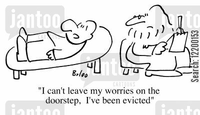 doorsteps cartoon humor: I can't leave my worries on the doorstep, I've been evicted