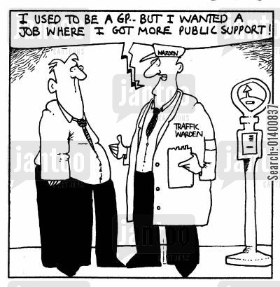 public support cartoon humor: I used to be a GP, but I wanted a job where I got more public support!