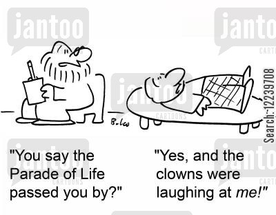 pyschiatrists cartoon humor: 'You say the Parade of Life passed you by?', 'Yes, and the clowns were laughing at me!'